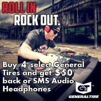 Buy 4 select tires from General Tires and get the choice of SMS Audio Headphones or a $50 VISA<sup®</sup> prepaid card. Valid between July 1<sup>st</sup> to July 31<sup>st</sup>, 2014.