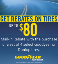Buy 4 select Goodyear or Dunlop tires and get upto $80 back in mail-in rebates. Doubled when purchased on a Goodyear Credit Card. Valid for puchases between Sept 23 to Dec 31, 2014.