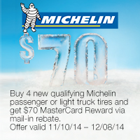Buy any set of four (4) Michelin brand passenger or light truck tires, and get $70 MasterCard® Reward Card via mail-in rebate.