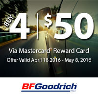 Buy 4 new BFGoodrich tires and get a Reward Card via mail-in rebate.