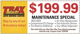 Trax Tires Automotive Service Coupons - $199.99 Maintenance Special: Includes Conventional Oil Change, Tire Rotation & Balance, Air Filter Replacement, Fuel Induction Service, Four Wheel Alignment