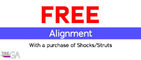Free Alignment with a Purchase of Shocks / Struts.