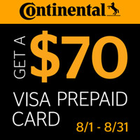Buy four new qualifying Continental tires from August 1-31, 2017 and get a $70 Continental Visa Prepaid Card.