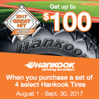 Buy 4 select Hankook tires from August 1 to September 30, 2017 and get up to $100 mail-in rebate.