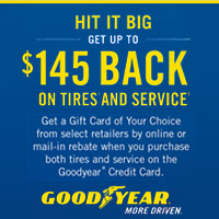 Get a Gift Card of Your Choice from select retailers by online or mail-in rebate when you purchase both tires and service on the Goodyear® Credit Card. August 1 - September 30, 2017