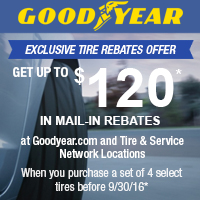Buy a set of four (4) qualifying Goodyear tires between August 1, 2016 and September 30, 2016 and receive up to $120 mail-in rebate.
