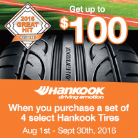 Buy 4 select Hankook tires from August 1, 2016 to September 30, 2016 and get up to $100  rebate.