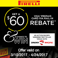 Buy 4 qualifying Pirelli tires from March 10 to April 24, 2017 and  get a $60 Visa® Prepaid Card via mail-in rebate.