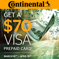 Buy four new qualifying Continental tires from March 15 to April 15, 2017 and get a $70 Continental Visa Prepaid Card.