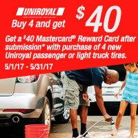 Buy four new Uniroyal® passenger or light truck tires from May 1-31, 2017 and get $40 Mastercard® Reward Card after submission.