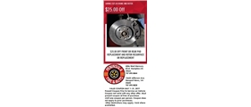 $25.00 Off Front or Rear Pad Replacement and Rotor Resurface or Replacement