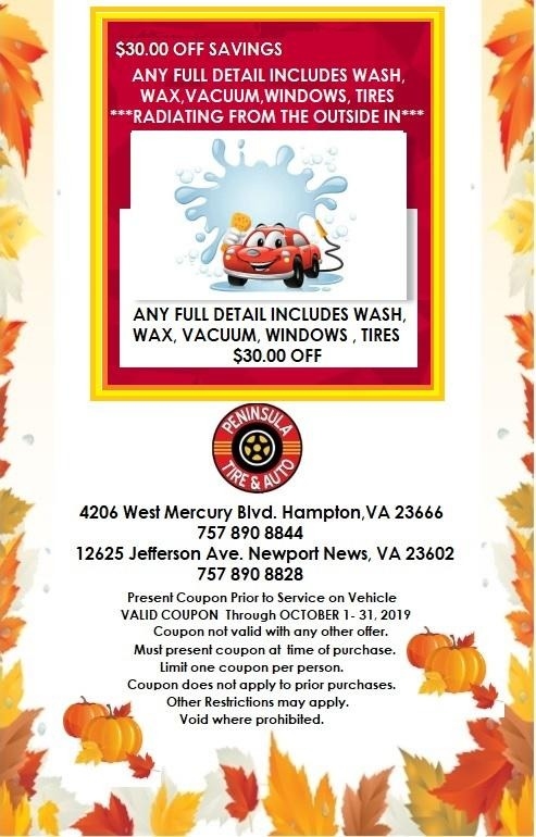 $30.00 Off any full detail. Includes wash, wax, vacuum, windows and tires.