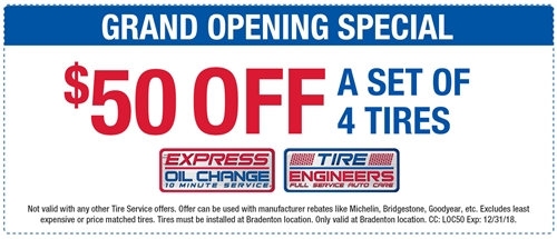 GRAND OPENING SPECIAL! $50 off a set of 4 tires